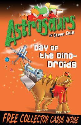 Astrosaurs 7: Day of the Dino-Droids (BOK)