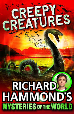 Richard Hammond's Mysteries of the World: Creepy Creatures (BOK)