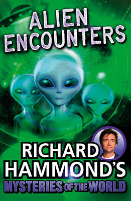 Richard Hammond's Mysteries of the World: Alien Encounters (BOK)