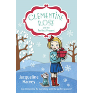 Clementine Rose and the Perfect Present (BOK)