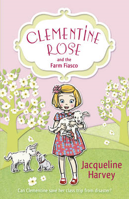 Clementine Rose and the Farm Fiasco (BOK)