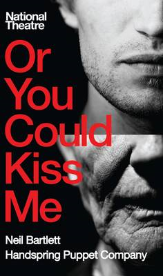 Or You Could Kiss Me (BOK)