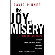 The Joy of Misery: Four One Act Plays (BOK)
