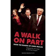 A Walk on Part: The Fall of New Labour (BOK)