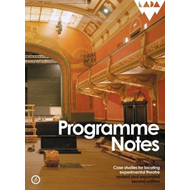 Programme Notes: Case Studies for Locating Experimental Theatre (BOK)