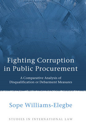 Fighting Corruption in Public Procurement: A Comparative Analysis of Disqualification or Debarment M (BOK)