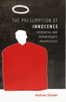 Presumption of Innocence: Evidential and Human Rights Perspectives (BOK)