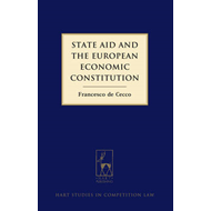 State Aid and the European Economic Constitution (BOK)