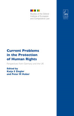 Current Problems in the Protection of Human Rights: Perspectives from Germany and the UK (BOK)