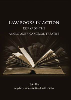 Law Books in Action: Essays on the Anglo-American Legal Treatise (BOK)