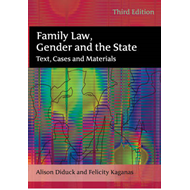 Family Law, Gender and the State: Text, Cases and Materials (BOK)
