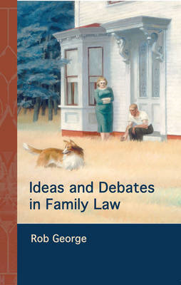 Ideas and Debates in Family Law (BOK)