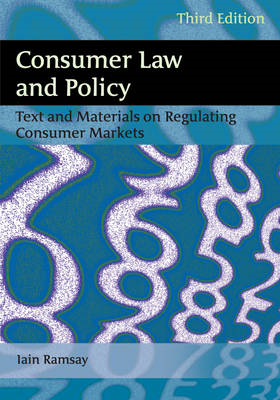 Consumer Law and Policy: Text and Materials on Regulating Consumer Markets (BOK)