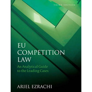 EU Competition Law: An Analytical Guide to the Leading Cases (BOK)