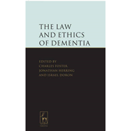 Law and Ethics of Dementia (BOK)