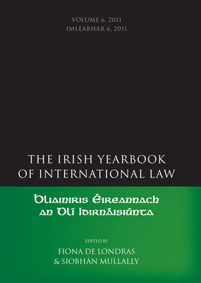 Irish Yearbook of International Law: Volumes 6 (BOK)