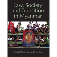 Law, Society and Transition in Myanmar (BOK)