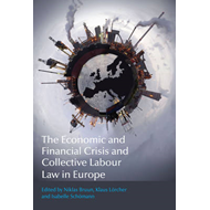 Economic and Financial Crisis and Collective Labour Law in E (BOK)