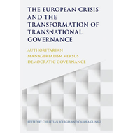 European Crisis and the Transformation of Transnational Gove (BOK)