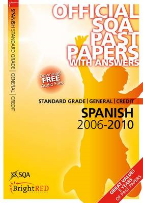 Spanish Standard Grade (G/C) SQA Past Papers: 2010 (BOK)