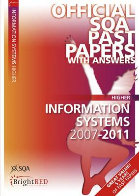 Information Systems Higher SQA Past Papers (BOK)