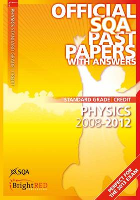 Physics Credit Standard Grade SQA Past Papers: 2012 (BOK)