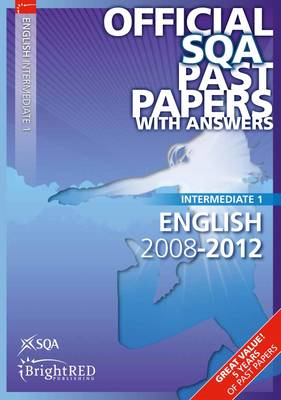 English Intermediate 1 SQA Past Papers: 2012 (BOK)