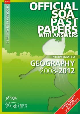 Geography Intermediate 2 SQA Past Papers: 2012 (BOK)