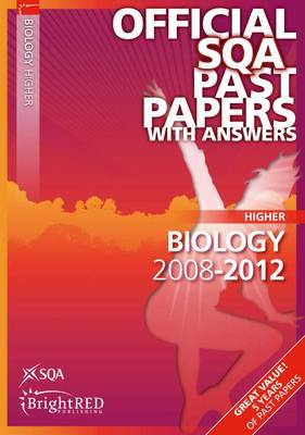 Biology Higher SQA Past Papers: 2012 (BOK)