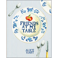 Friends at My Table: A Year of Eating, Drinking and Making Merry (BOK)