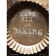 Mark Hix on Baking (BOK)