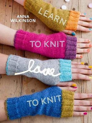 Learn to Knit, Love to Knit (BOK)