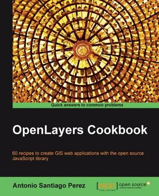 OpenLayers Cookbook (BOK)
