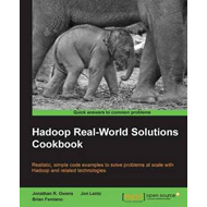 Hadoop Real World Solutions Cookbook (BOK)