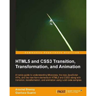 HTML5 and CSS3 Transition, Transformation and Animation (BOK)