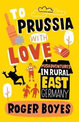 To Prussia With Love (BOK)