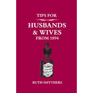 Tips for Husbands and Wives from 1894 (BOK)