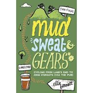 Mud, Sweat and Gears (BOK)