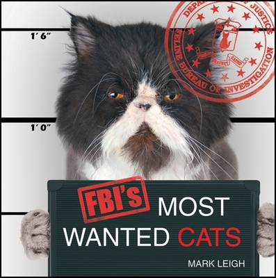 FBI's Most Wanted Cats (BOK)