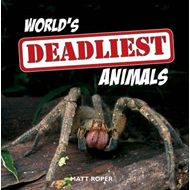World's Deadliest Animals (BOK)