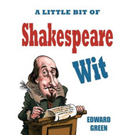 A Little Bit of Shakespeare Wit (BOK)