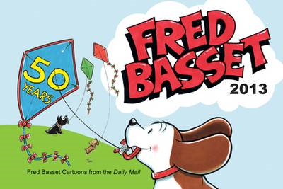 Fred Basset Yearbook: 2013 (BOK)