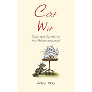 Cat Wit: Quips and Quotes for the Feline - Obsessed (BOK)