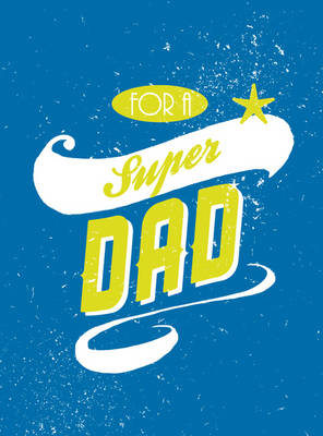 For A Super Dad (BOK)