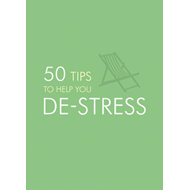 50 Tips to Help You De-Stress (BOK)