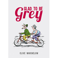 Glad To Be Grey (BOK)