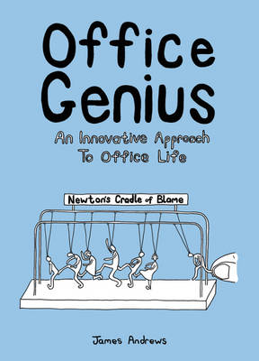 Office Genius: An Innovative Approach to Office Life (BOK)
