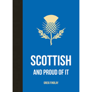 Scottish and Proud of It (BOK)