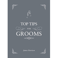 Top Tips For Grooms (BOK)