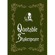 Quotable Shakespeare (BOK)